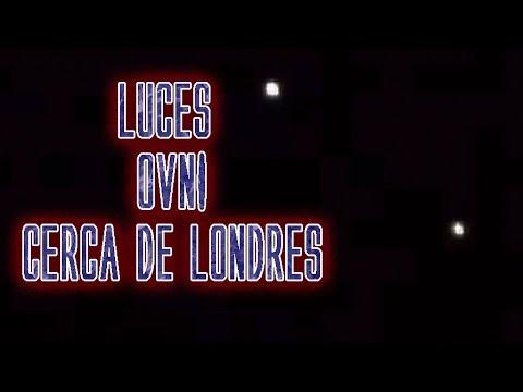 Videos de OVNIS reales Agosto 2014 Luces OVNI cerca de Londres