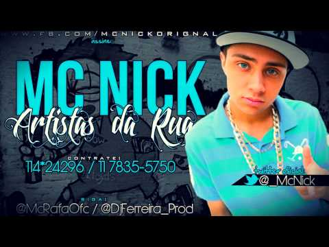 Mc Nick - Artistas da Rua