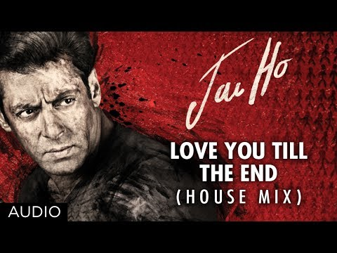 Love You Till The End Wallpapers : Jai Ho Song Love You Till The End (House Mix) Full Audio Salman Khan, Tabu - YouTube