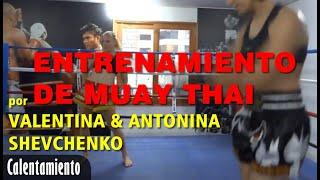 Entrenamiento de Muay Thai de Valentina y Antonina Shevchenko - Calentamiento