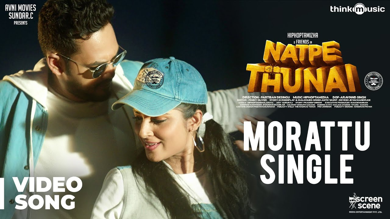 Natpe Thunai | Morattu Single Video Song | Hiphop Tamizha, Anagha | Sundar C
