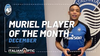 Player of the month December | Luis Muriel | Presented by ItalianOptic