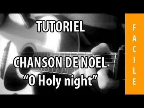 tutoriel guitare chanson de no l o holy night youtube. Black Bedroom Furniture Sets. Home Design Ideas