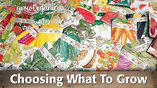 Organic Seeds- Choosing What To Grow