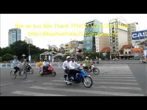 BO SUU TAP HINH ANH VIDEO TPHCM 2011 BẾN XE BUS BẾN THÀNH QUẢNG TRUONG QUÁCH THỊ TRANG so2   3p10``