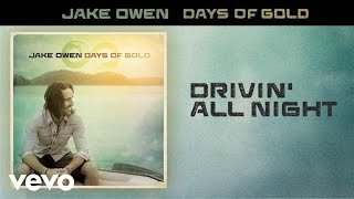 Jake Owen - Drivin All Night