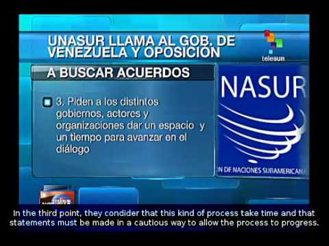 UNASUR asks Venezuelan government and opposition to find an agreement