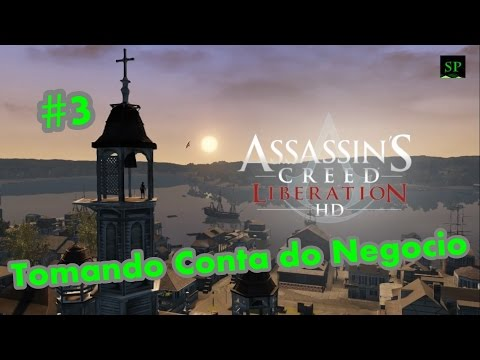 Assassin's Creed Liberation HD - Tomando Conta do Negocio #3