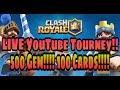 Clash Royale 500 GEM LIVE YouTube Tourney Good Luck Clash Fam