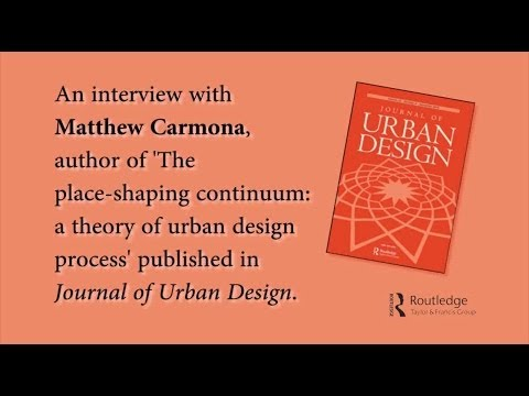 Matthew Carmona: 'The Place-shaping Continuum: a theory of urban design process'