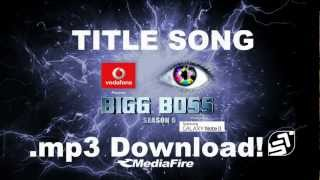 BIGG BOSS 6 Title Song .mp3 Mediafire Download (FULL