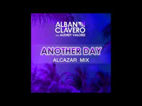 Alban Clavero feat. Audrey Valorzi - Another Day (Alcazar Mix) [HD English Version]