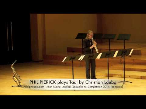 PHIL PIERICK plays Tadj by Christian Lauba