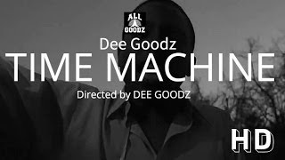 Dee Goodz - Time Machine