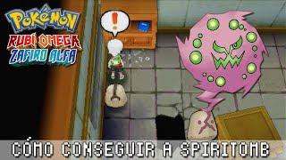 Cómo Conseguir A Spiritomb ~ Pokémon Rubí Omega