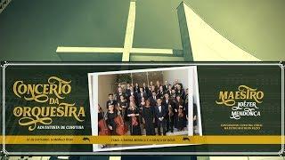 07/10/18 - Concerto da Orquestra Adventista de Curitiba