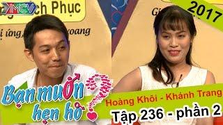 """Cô nàng 27 tuổi chưa một lần được biết """"đau đớn của tình yêu""""   Hoàng Khôi - Khánh Trang   BMHH #236"""
