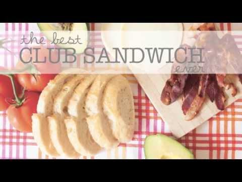 The Best Club Sandwich Recipe