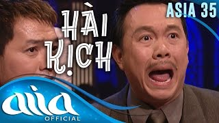 «HÀI KỊCH : ASIA 35» Ghen - Túy Hồng, Quang Minh, Hồng Đào, Chí Tài