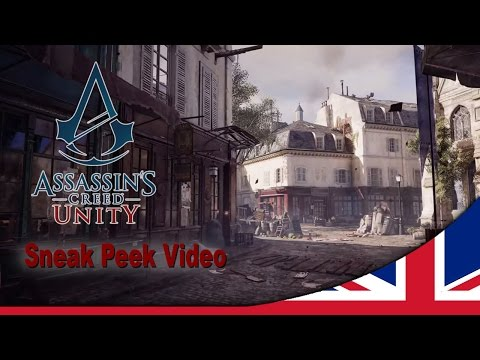 Assassin's Creed Unity Sneak Peek Video [UK]