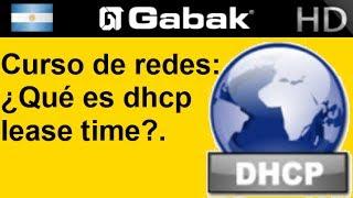 ¿Qué es el dhcp lease time?