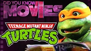 TMNT: The Movie that Almost DIDN'T HAPPEN!   Did You Know Movies