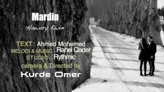 Mardin Aziz - Hawari Ewín NEW 2014