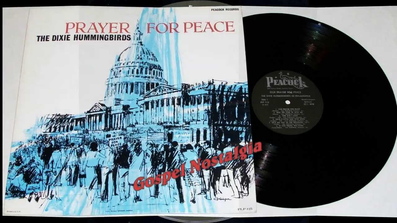Dixie Hummingbirds Prayer For Peace