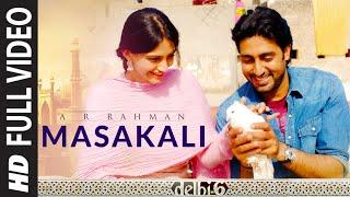 Masakali - Delhi 6 HD Video Song