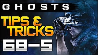 Call Of Duty: Ghosts Tips & Tricks! 68 Kills / 5 Deaths