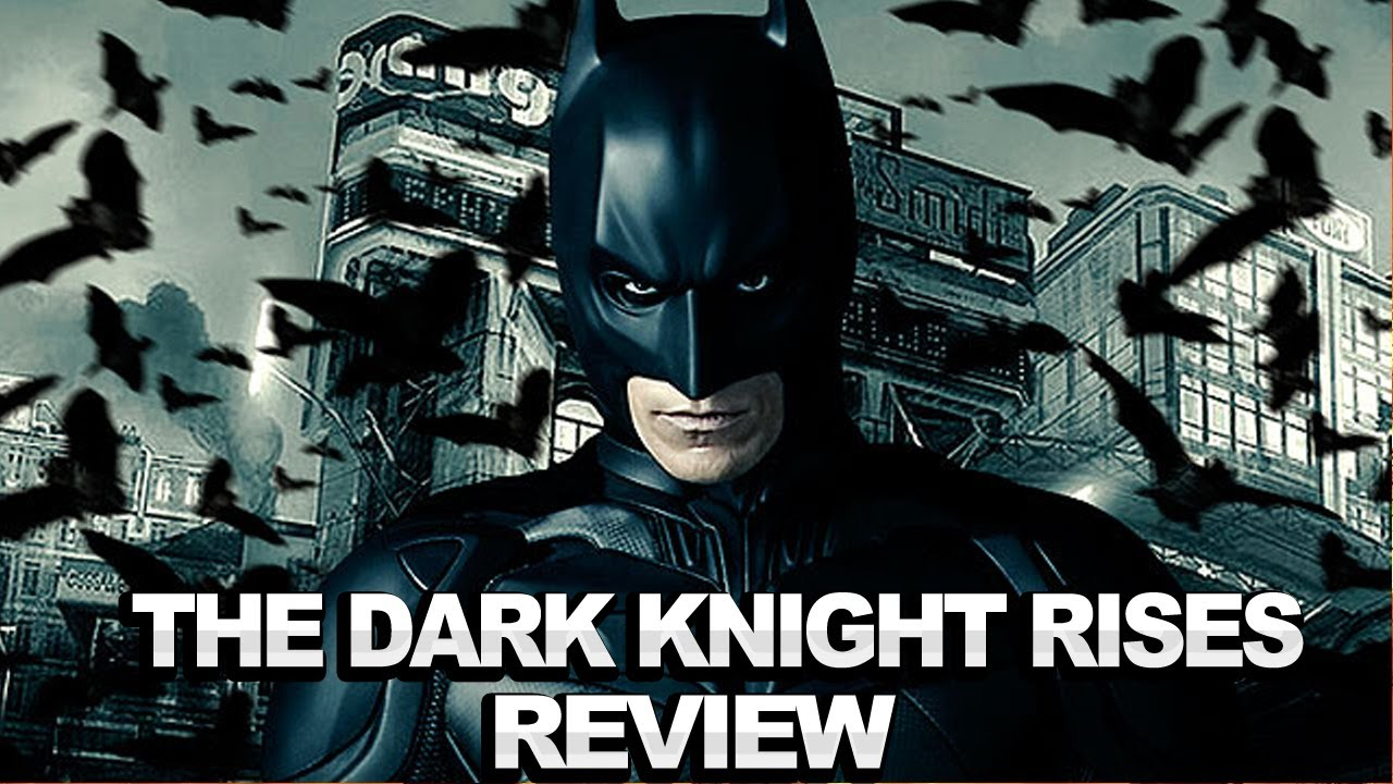 batman dark knight rises review
