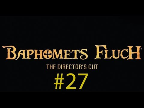 Let´s Play: Baphomets Fluch (Director´s Cut) [German] [#27] - Schlüsselnachmach Tutorial