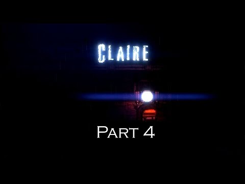 Claire Part 4 - Untimely Demise!