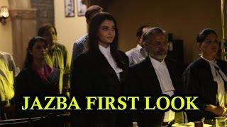 Jazbaa First Look : Aishwarya Rai Lawyer Look