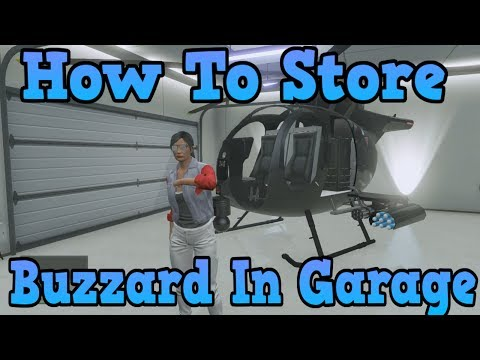 """GTA 5 Online"" How To Store A Buzzard In Your Garage! ( Insured Attack Helicopter )"