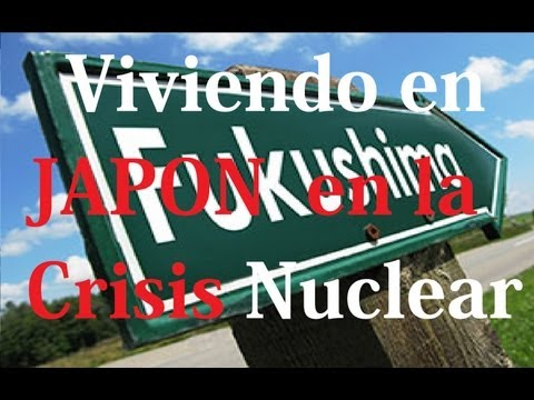 Sobre la Crisis Nuclear en JAPON FUKUSHIMA [By JAPANISTIC]