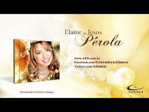 Elaine de Jesus - Explodir de Poder