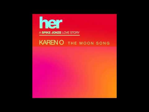 Karen O - The Moon Song,