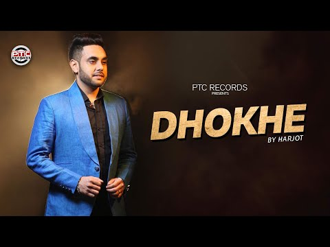 Harjot | Dhokhe | PTC Star Night 2014 | Full Official Music Video
