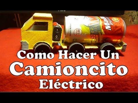Como Hacer Un Camioncito Eléctrico Casero Experimenros Caseros Sencillos Carro Eléctrico Casero