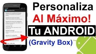 Android: Personalización Al Máximo! Xposed + Gravity Box