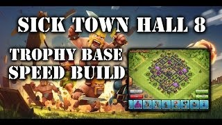 Clash Of Clans Sick Town Hall 8 Trophy Base Speed Build