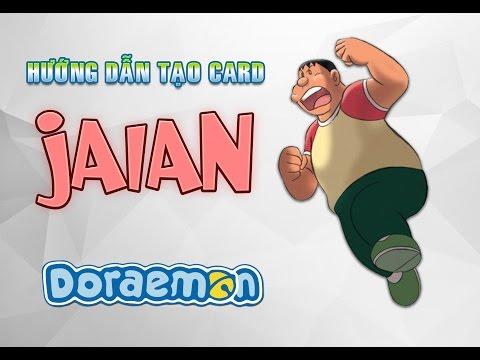 ✯ AVATAR STAR VN ● Hướng dẫn tạo card Jaian (Doraemon)