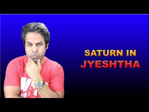 Saturn in jyeshta Nakshatra in Vedic Astrology