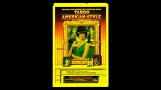 TABOO AMERICAN-STYLE (1985) MAIN THEME