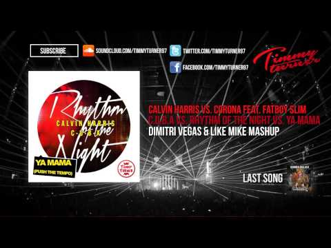 Calvin Harris - C.U.B.A vs. Rhythm Of The Night vs. Ya Mama (Dimitri Vegas & Like Mike Mashup)