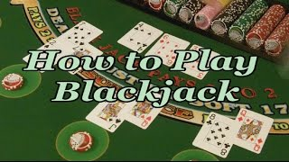 How To Play Blackjack FULL VIDEO