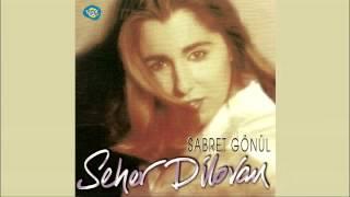 Seher Dilovan - Zalim Yar