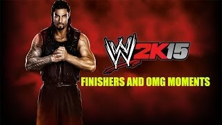 WWE 2K15 Finishers And OMG Moments HD!!