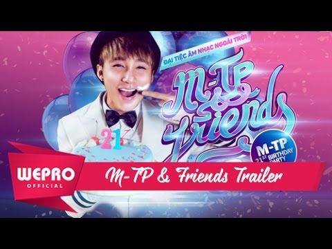 M-TP & FRIENDS | Đại tiệc sinh nhật ngoài trời | 05/07/2015